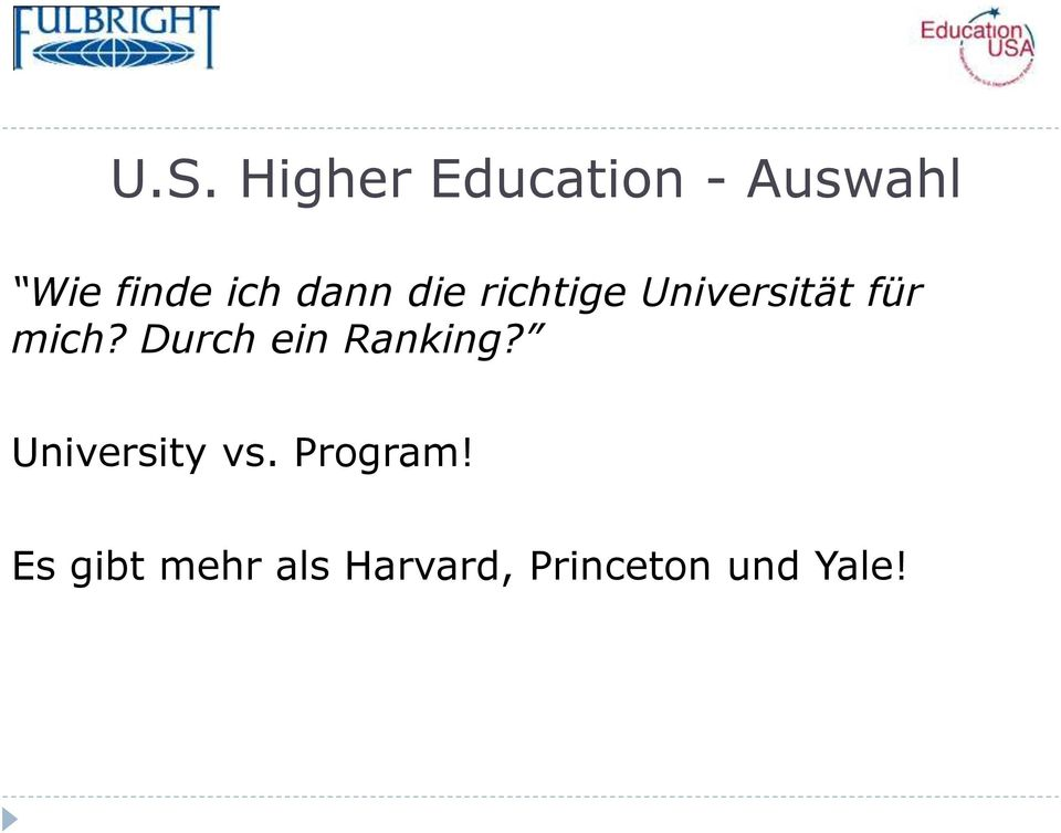 Durch ein Ranking? University vs. Program!
