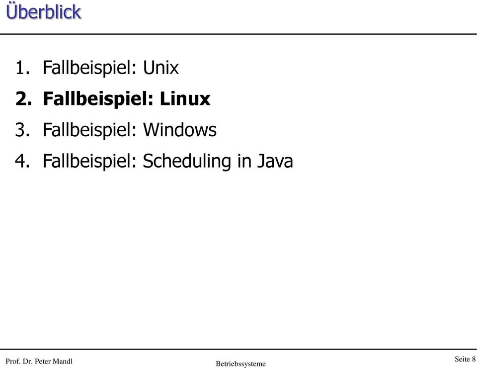 Fallbeispiel: Windows 4.