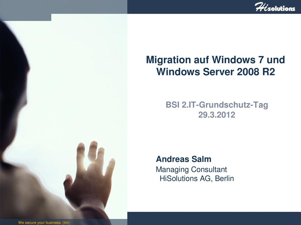 Server 2008 R2 BSI 2.IT-Grundschutz-Tag 29.