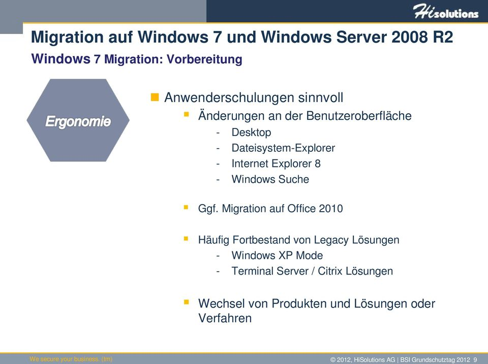 Migration auf Office 2010 Häufig Fortbestand von Legacy Lösungen - Windows XP Mode - Terminal Server /