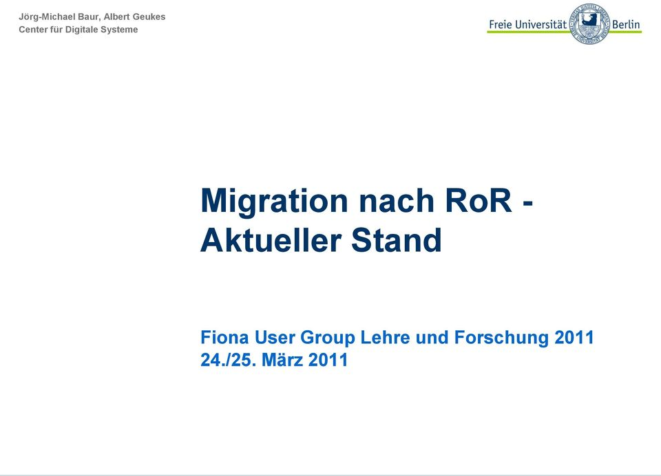 - Aktueller Stand Fiona User Group