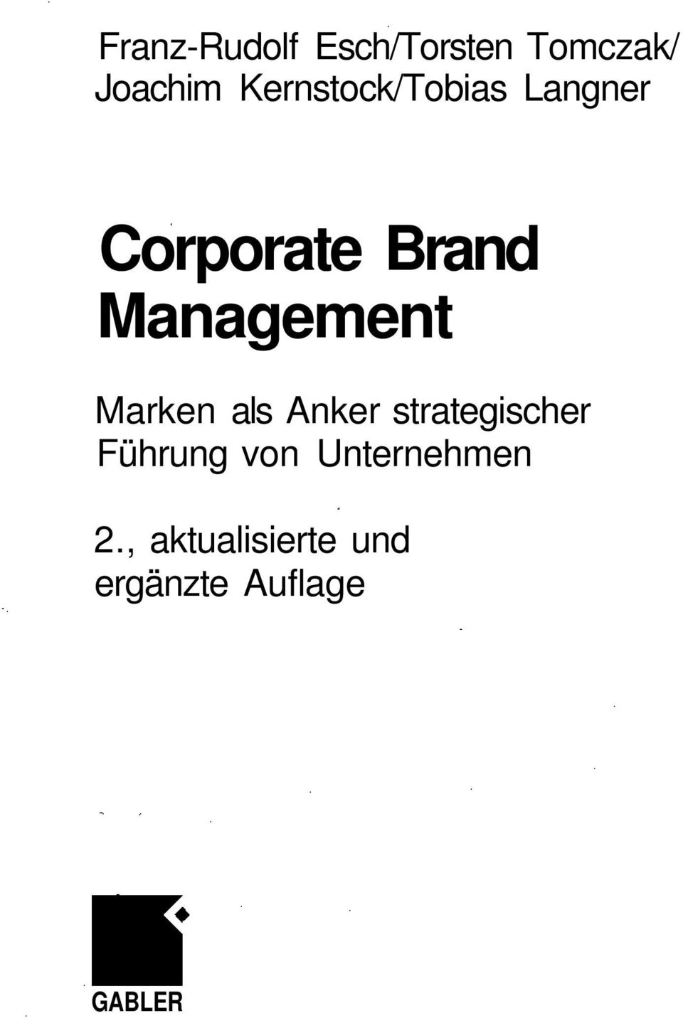 Management Marken als Anker strategischer