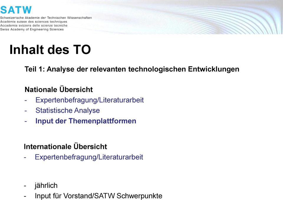 Statistische Analyse - Input der Themenplattformen Internationale