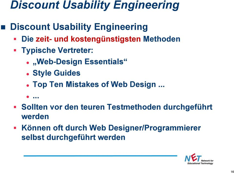 Guides Top Ten Mistakes of Web Design.