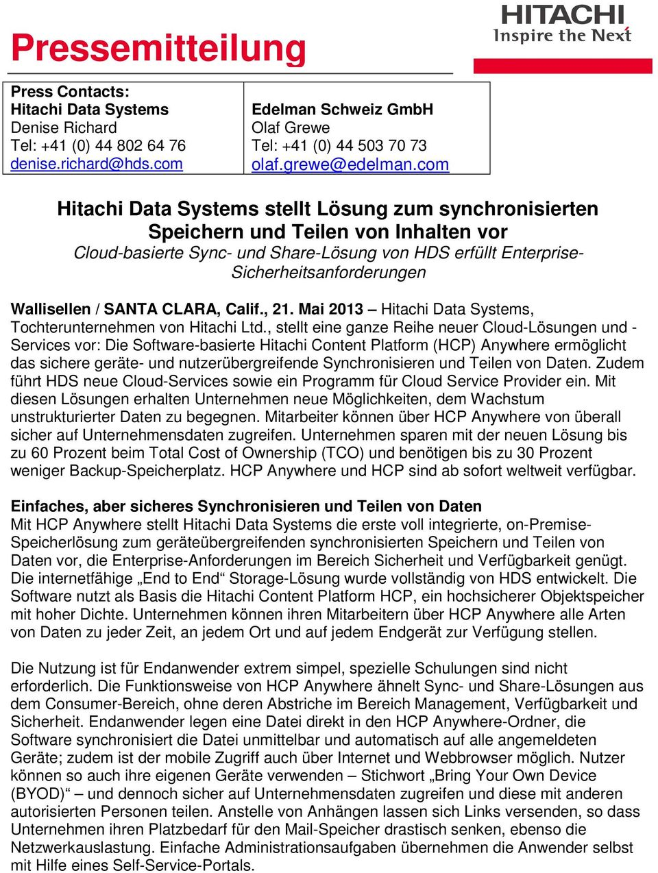 Wallisellen / SANTA CLARA, Calif., 21. Mai 2013 Hitachi Data Systems, Tochterunternehmen von Hitachi Ltd.