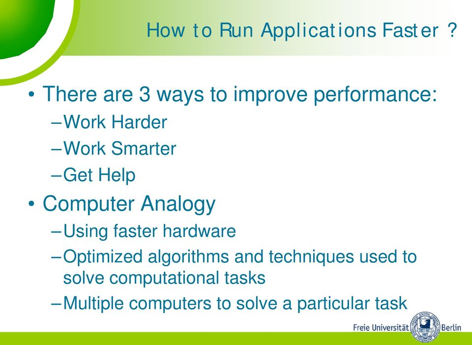 Get Help Computer Analogy Using faster hardware Optimized