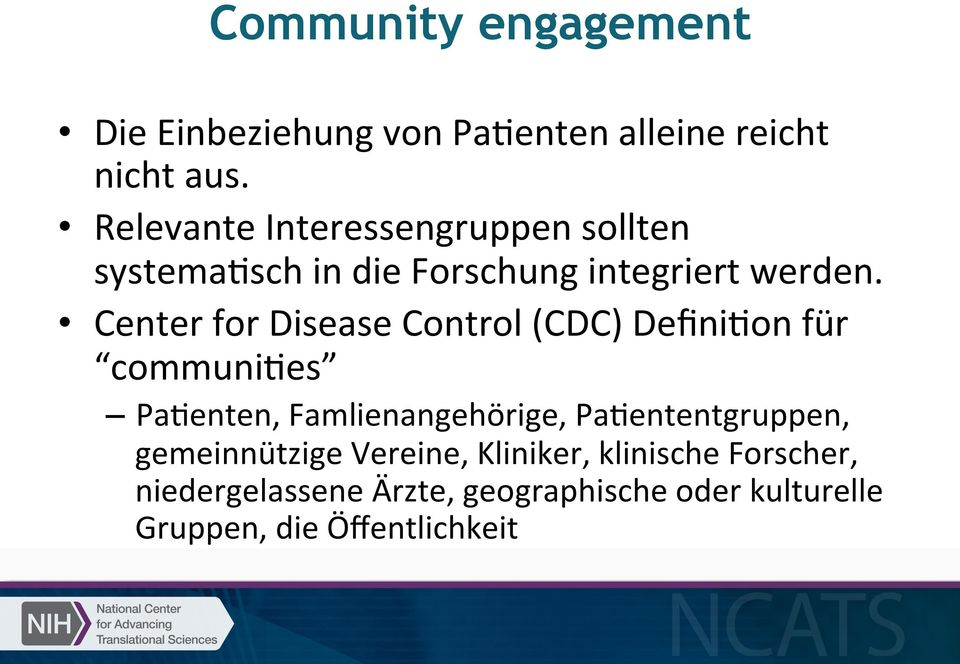 Center for Disease Control (CDC) Defini'on für communi'es Pa'enten, Famlienangehörige,