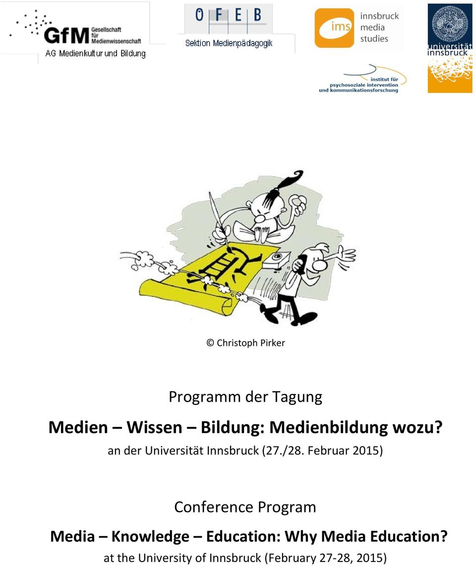 Februar 2015) Conference Program Media Knowledge Education: