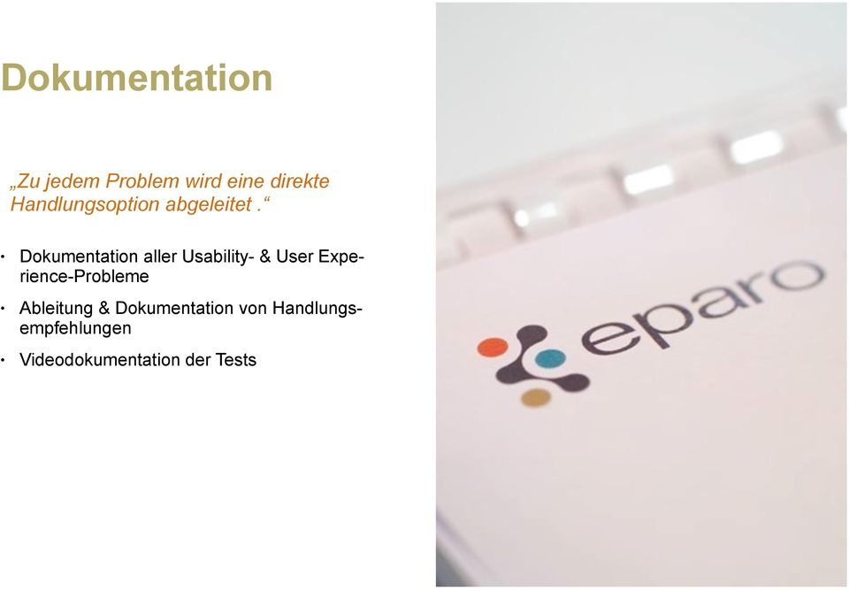Dokumentation aller Usability- & User