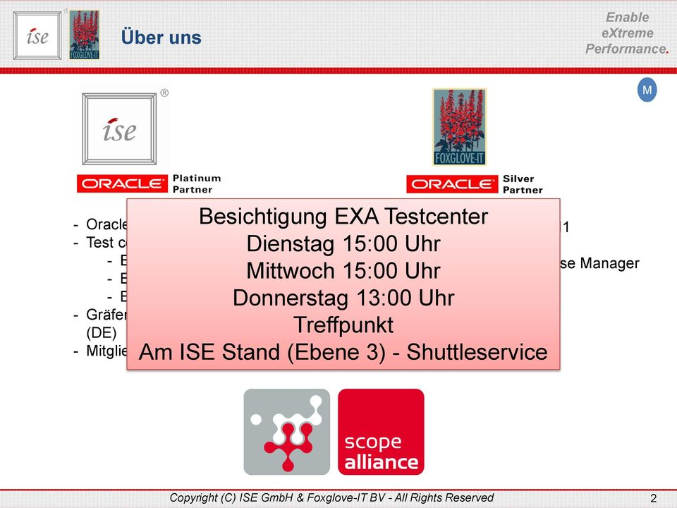 (Ebene 3) - Shuttleservice - Oracle Partner seit 1992 - Test center - Exadata - Exalogic - Exalytics - Gräfenberg