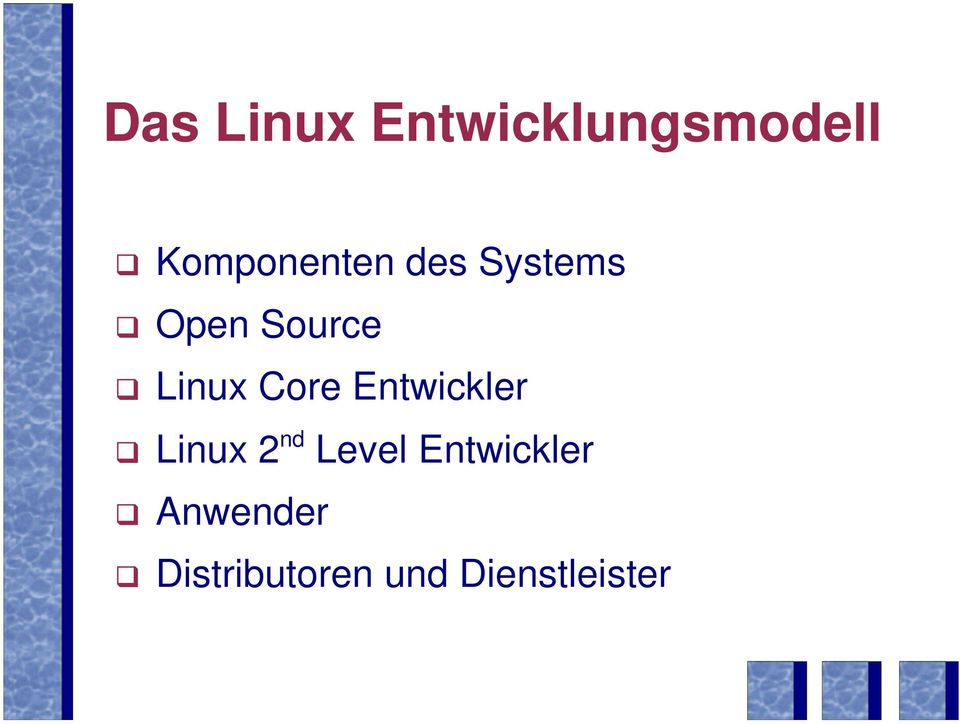 Linux Core Entwickler Linux 2 nd Level