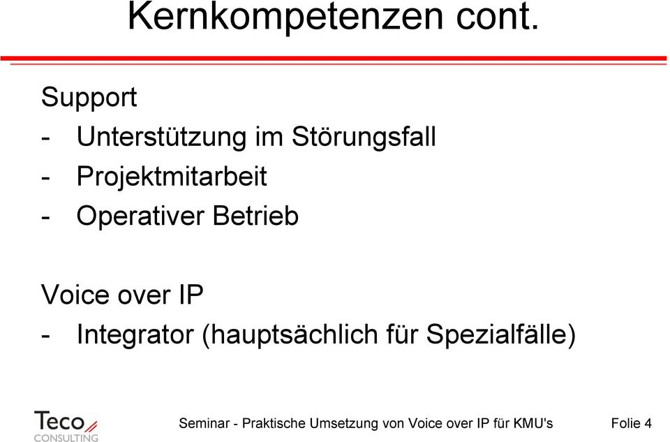 Projektmitarbeit - Operativer Betrieb Voice over IP -