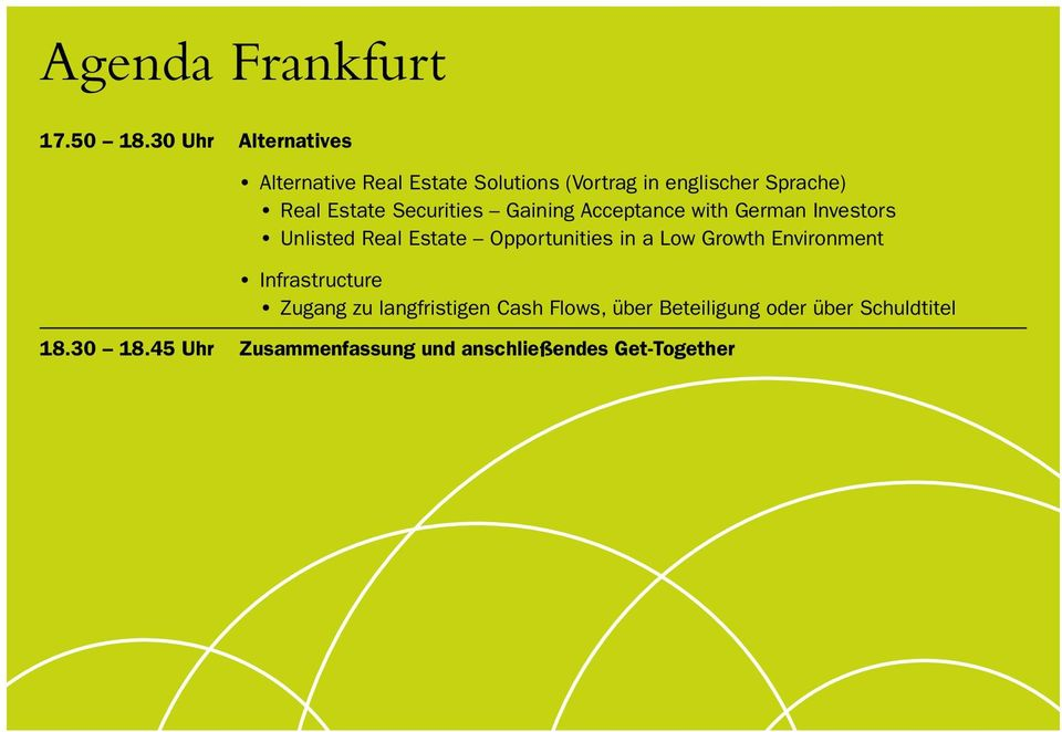 Securities Gaining Acceptance with German Investors Unlisted Real Estate Opportunities in a Low