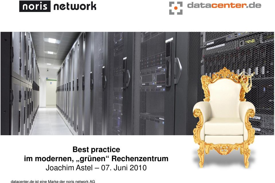 Astel 07. Juni 2010 datacenter.