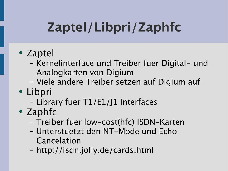Library fuer T1/E1/J1 Interfaces Zaphfc Treiber fuer low-cost(hfc)