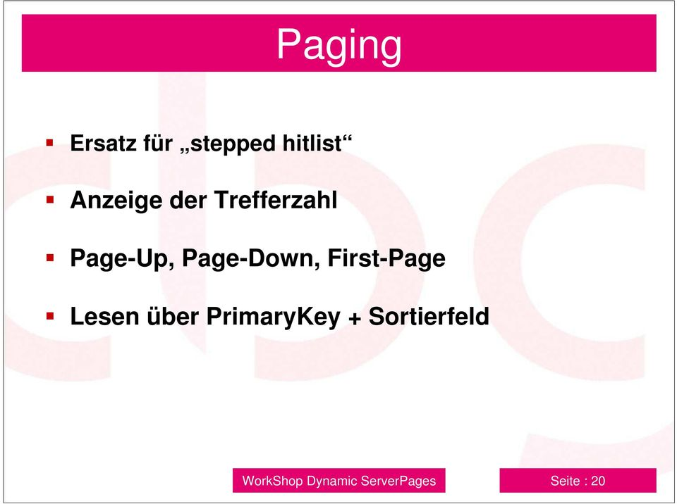 Page-Down, First-Page Lesen über