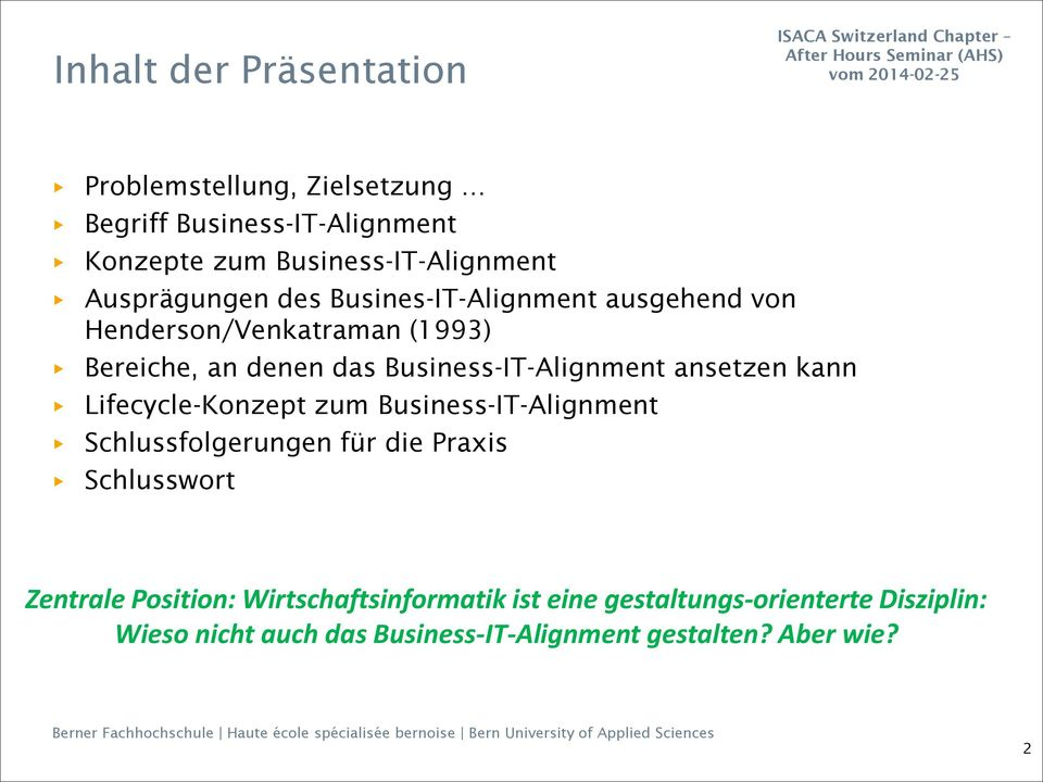 Business-IT-Alignment ansetzen kann Lifecycle-Konzept zum Business-IT-Alignment Schlussfolgerungen für die Praxis