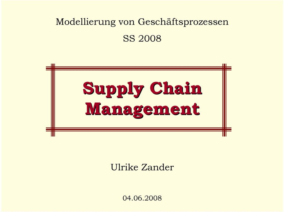 2008 Supply Chain