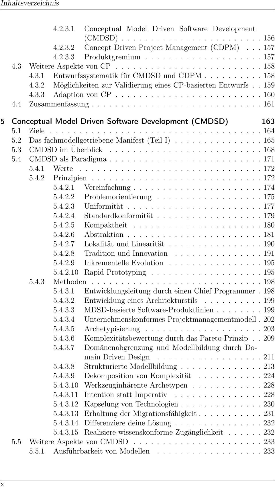 4 Zusammenfassung............................. 161 5 Conceptual Model Driven Software Development (CMDSD) 163 5.1 Ziele.................................... 164 5.