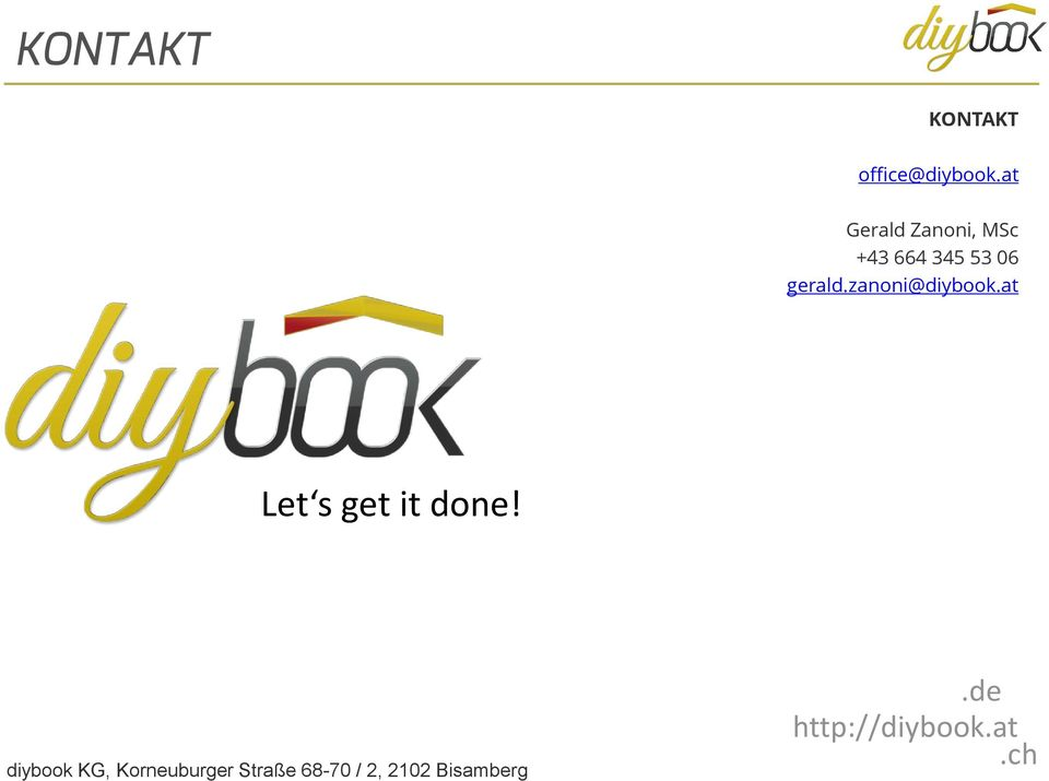 zanoni@diybook.at Let s get it done!