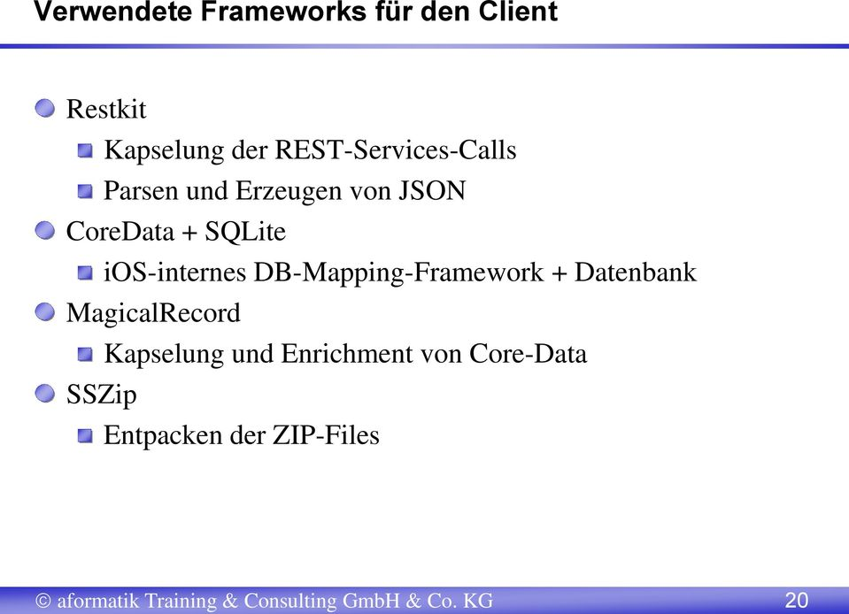 ios-internes DB-Mapping-Framework + Datenbank MagicalRecord Kapselung und