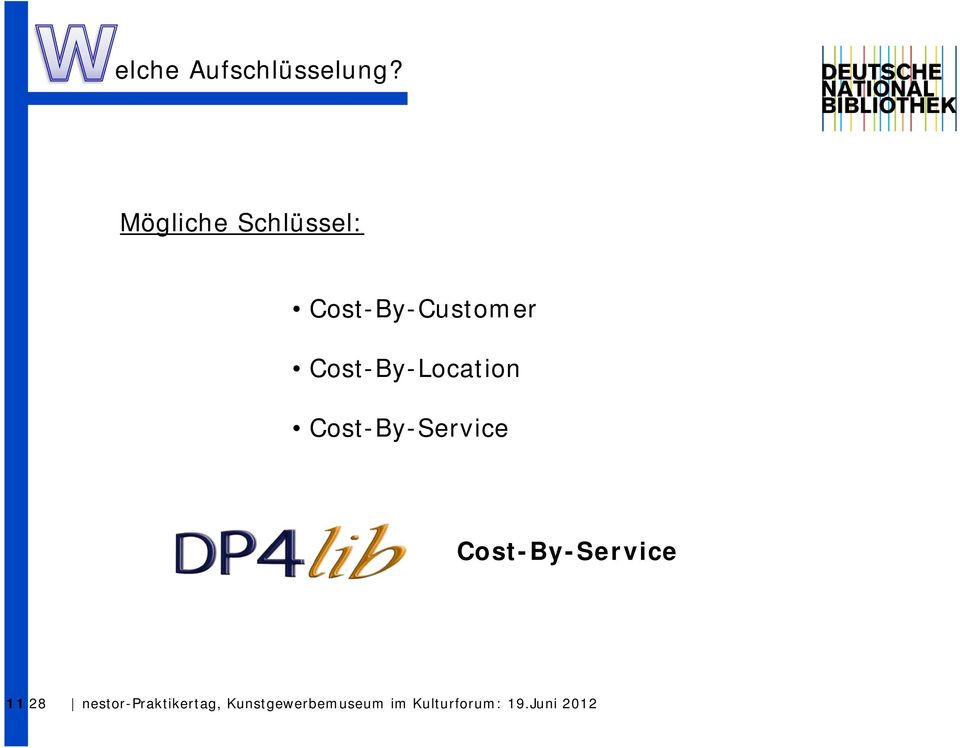 Cost-By-Location Cost-By-Service