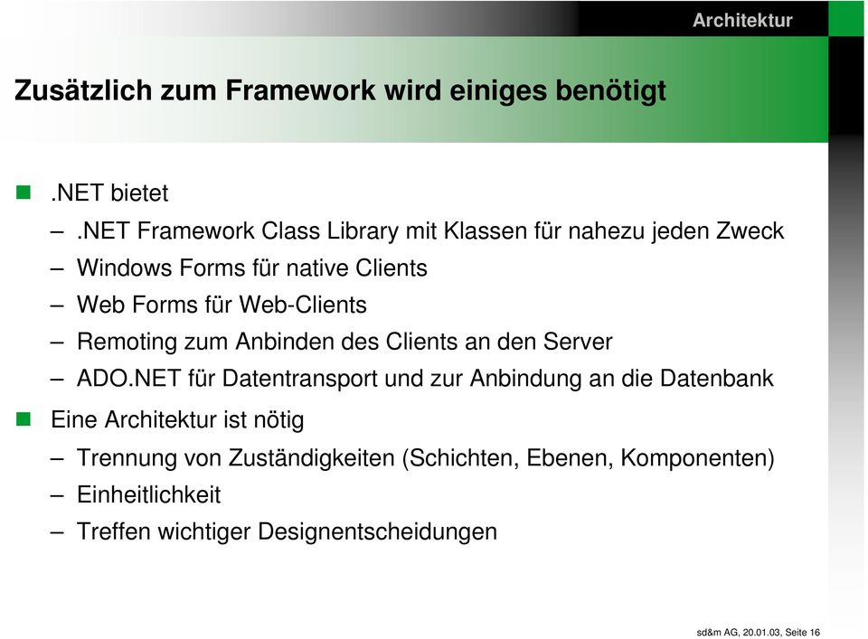 Web-Clients Remoting zum Anbinden des Clients an den Server ADO.