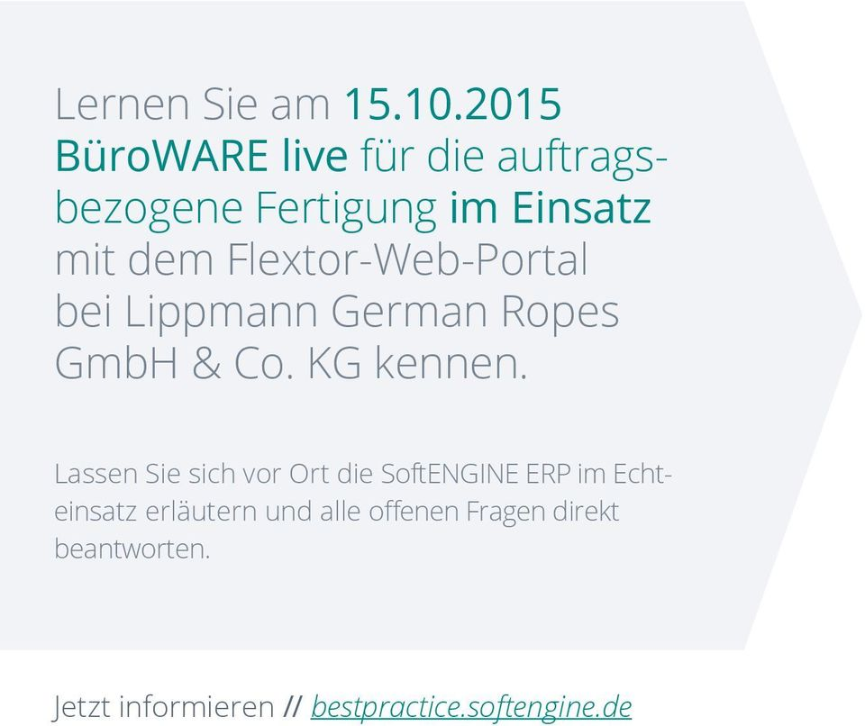 Flextor-Web-Portal bei Lippmann German Ropes GmbH & Co. KG kennen.