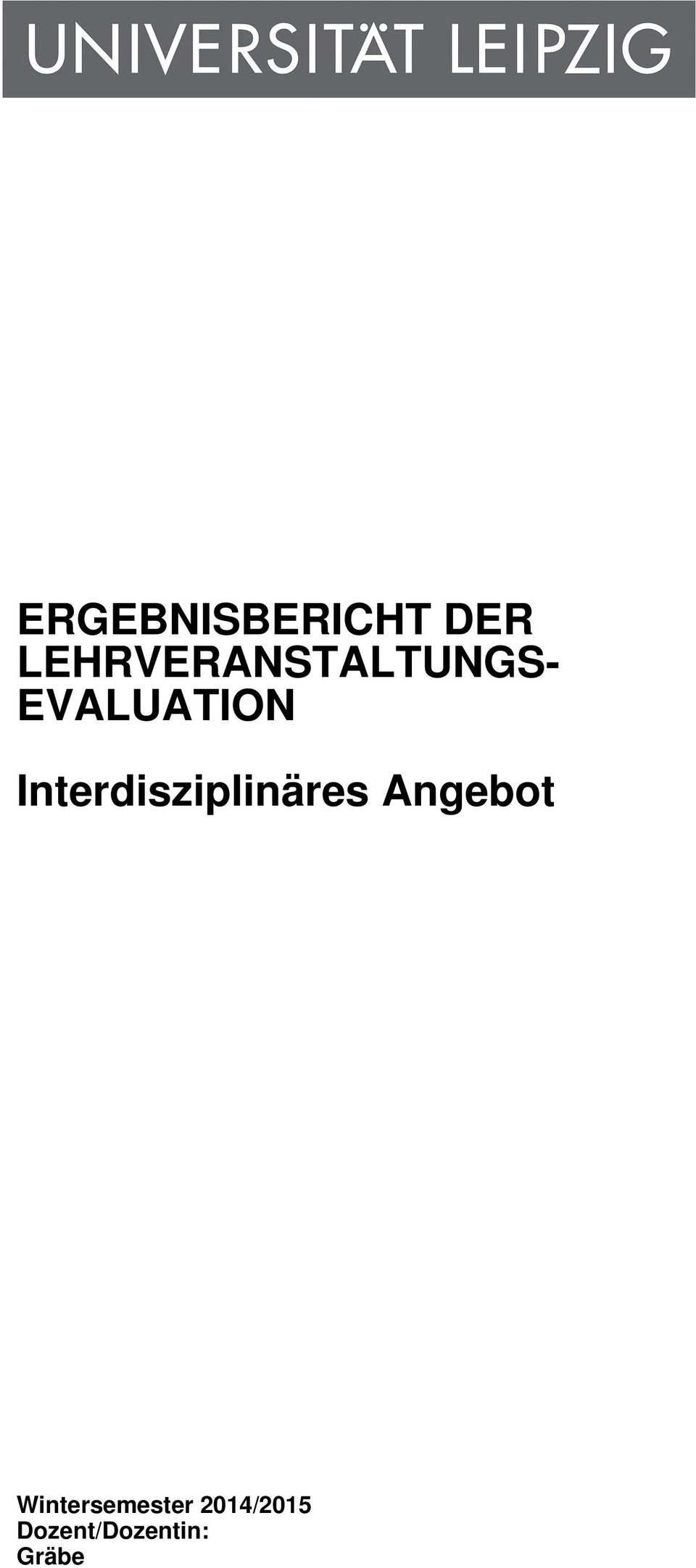 EVALUATION Interdisziplinäres