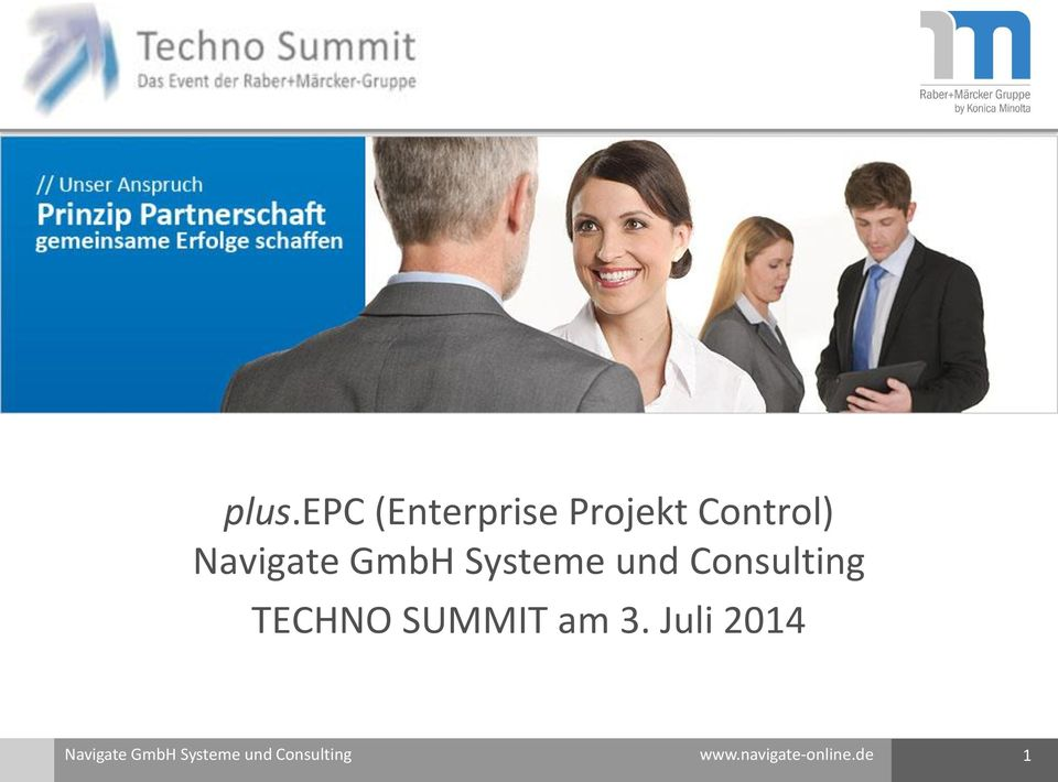 TECHNO SUMMIT am 3. Juli 2014  www.