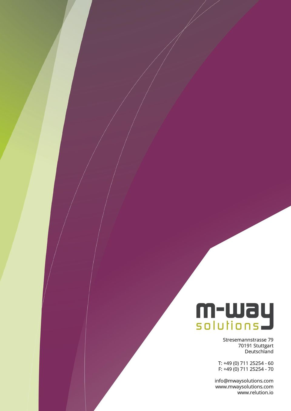 +49 (0) 711 25254-70 info@mwaysolutions.