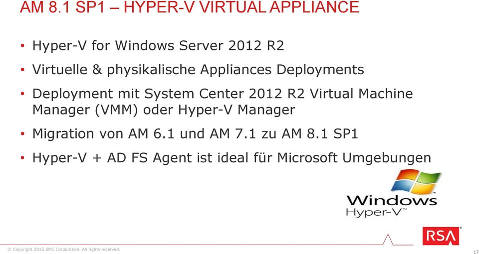 2012 R2 Virtual Machine Manager (VMM) oder Hyper-V Manager Migration von AM 6.