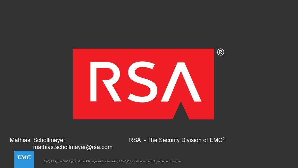 com EMC, RSA, the EMC logo and the RSA logo are