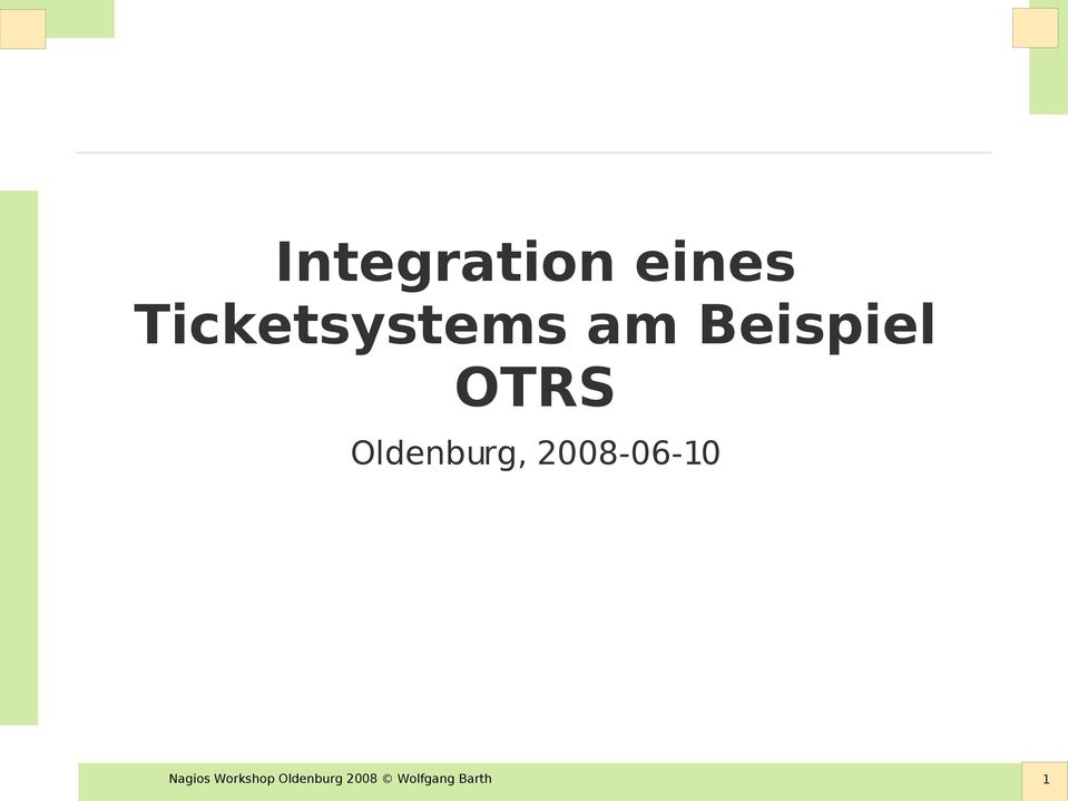 OTRS Oldenburg, 2008-06-10