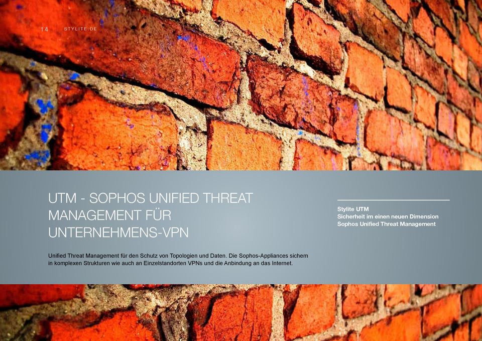 im einen neuen Dimension Sophos Unified Threat Management Unified Threat Management
