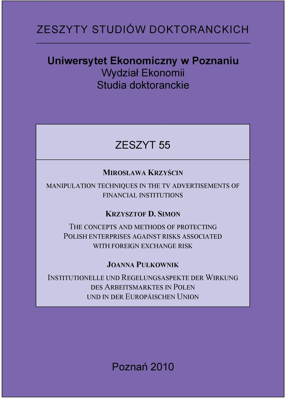 SIMON THE CONCEPTS AND METHODS OF PROTECTING POLISH ENTERPRISES AGAINST RISKS ASSOCIATED WITH FOREIGN EXCHANGE RISK