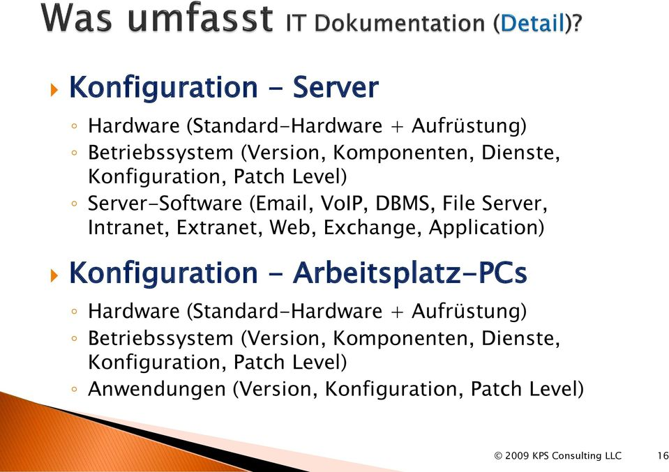 Web, Exchange, Application) Konfiguration - Arbeitsplatz-PCs Hardware (Standard-Hardware + Aufrüstung)