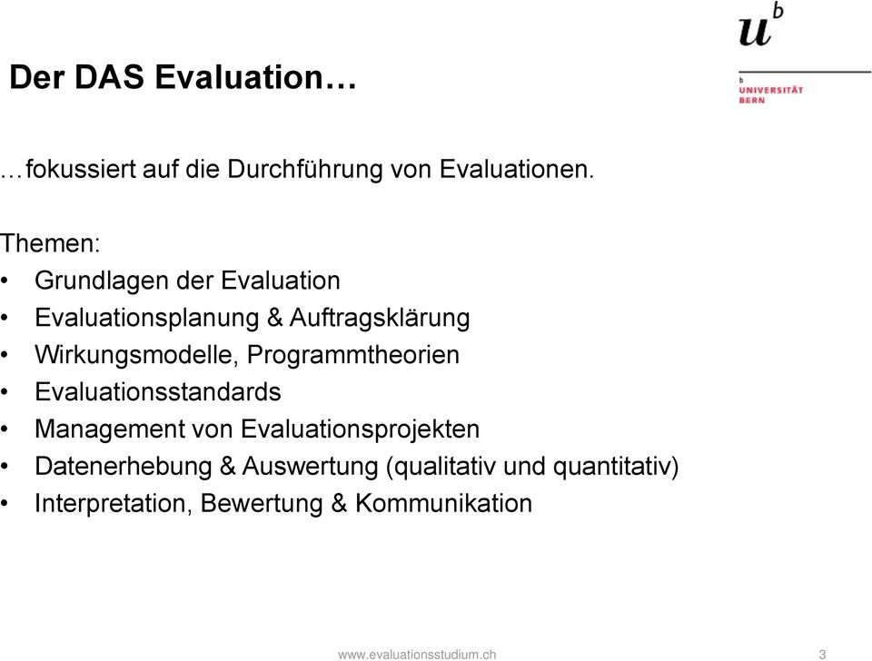 Programmtheorien Evaluationsstandards Management von Evaluationsprojekten Datenerhebung
