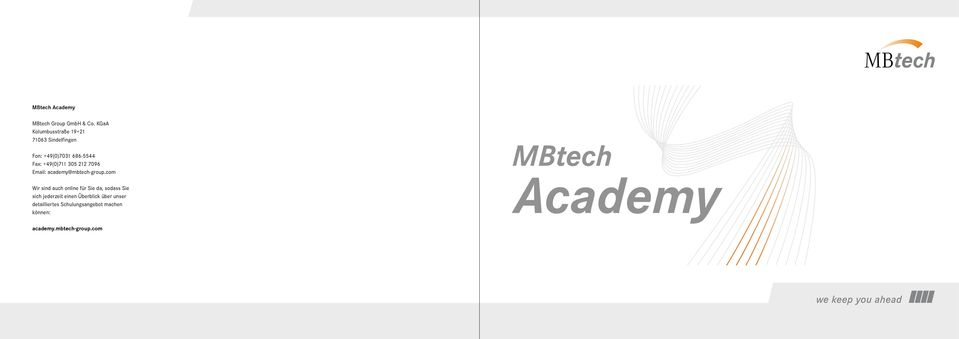 +49(0)711 305 212 7096 Email: academy@mbtech-group.