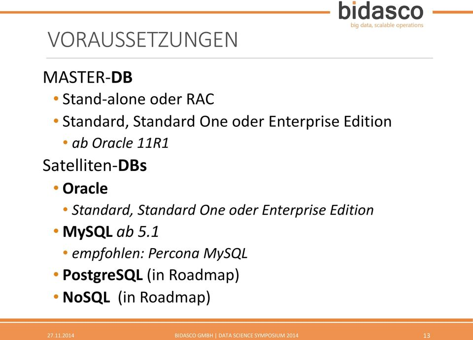 oder Enterprise Edition MySQL ab 5.