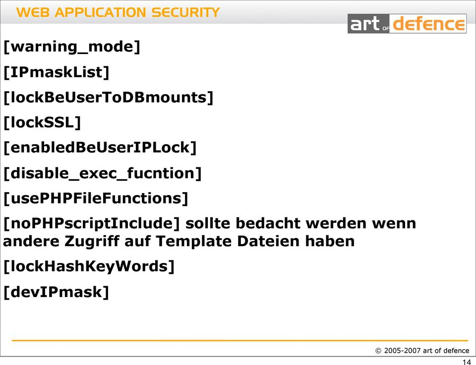 [usephpfilefunctions] [nophpscriptinclude] sollte bedacht