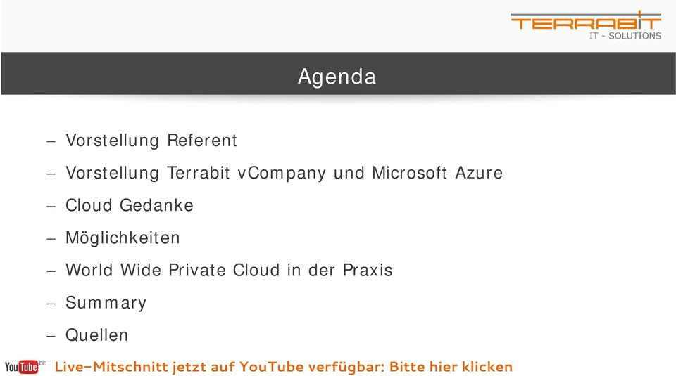 Möglichkeiten World Wide Private Cloud in der Praxis