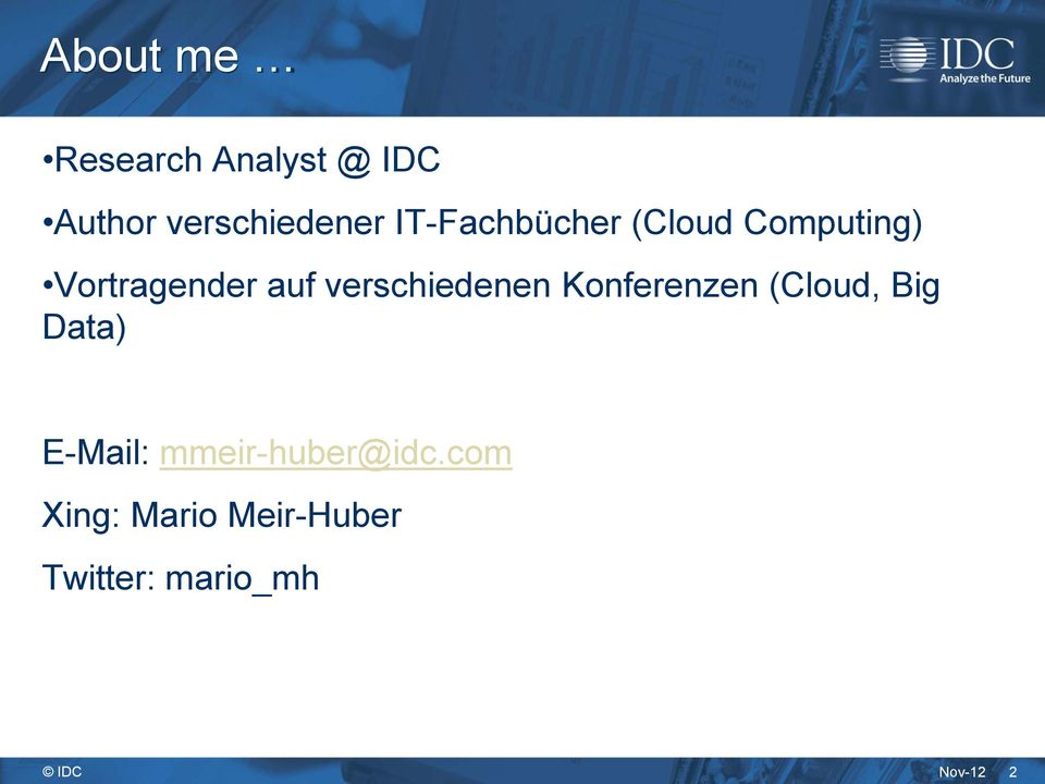 verschiedenen Konferenzen (Cloud, Big Data) E-Mail: