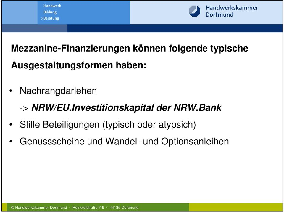 Investitionskapital der NRW.