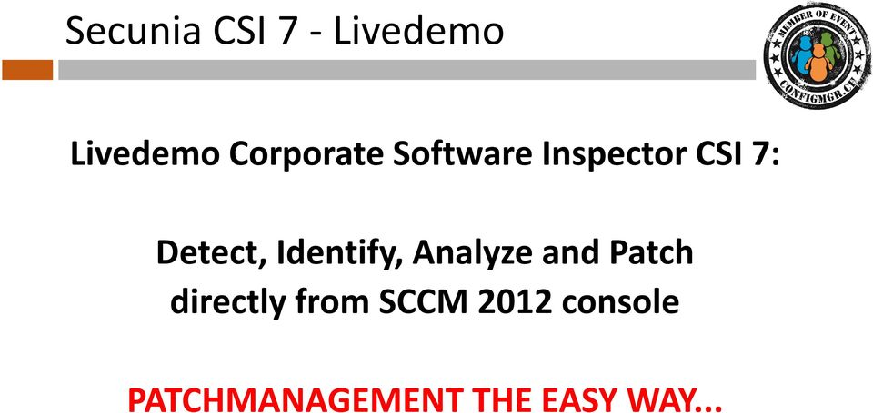 Detect, Identify, Analyze and Patch