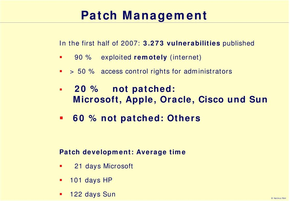 control rights for administrators 20 % not patched: Microsoft, Apple, Oracle,