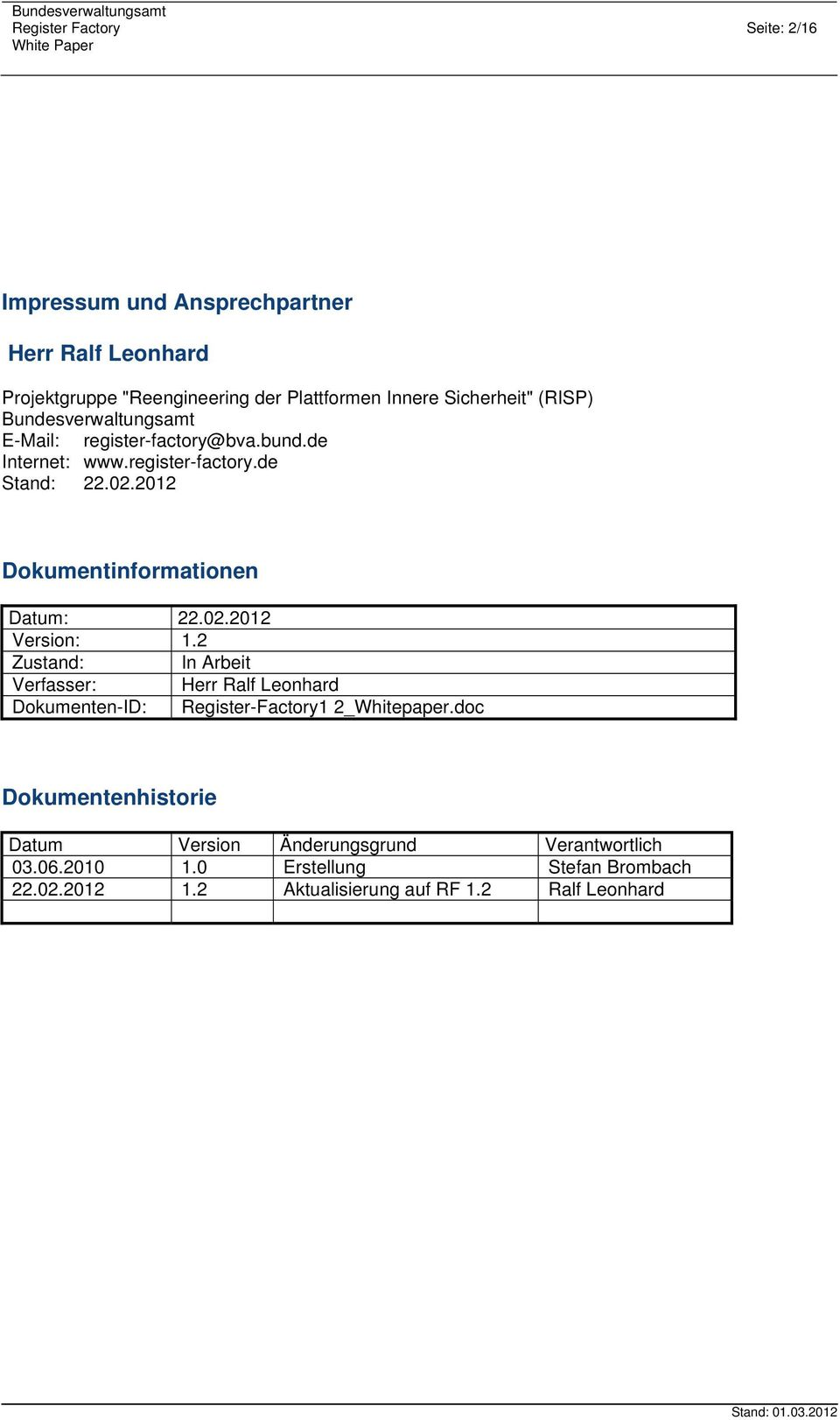 2012 Dokumentinformationen Datum: 22.02.2012 Version: 1.