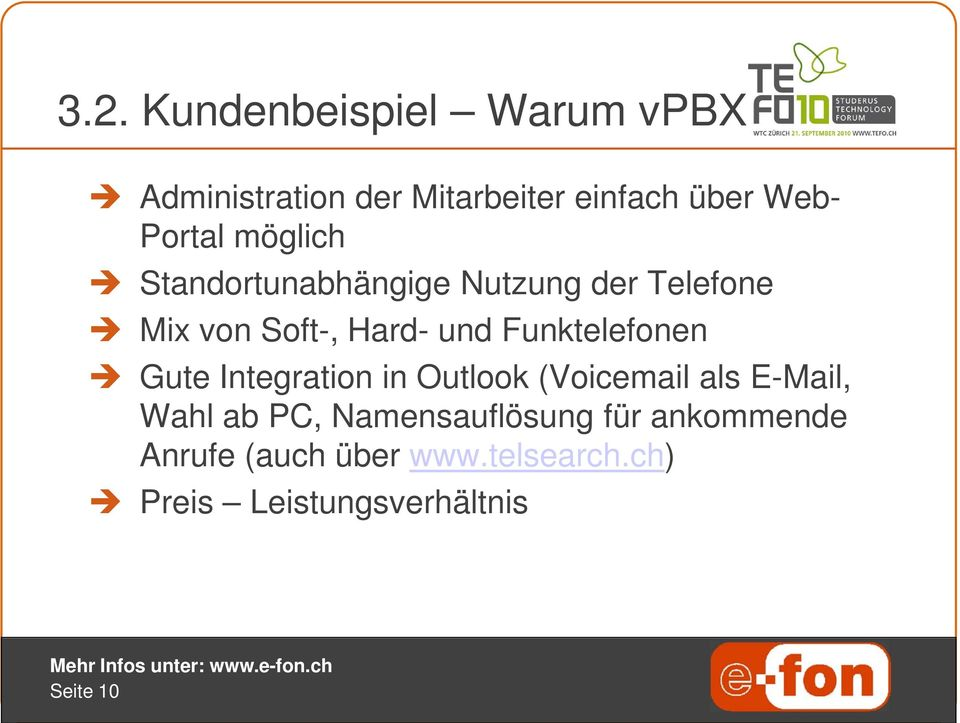 Funktelefonen Gute Integration in Outlook (Voicemail als E-Mail, Wahl ab PC,
