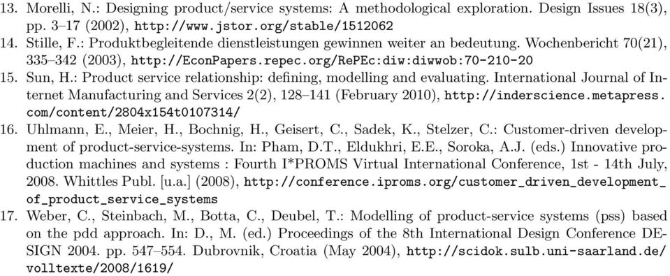 : Product service relationship: defining, modelling and evaluating. International Journal of Internet Manufacturing and Services 2(2), 128 141 (February 2010), http://inderscience.metapress.