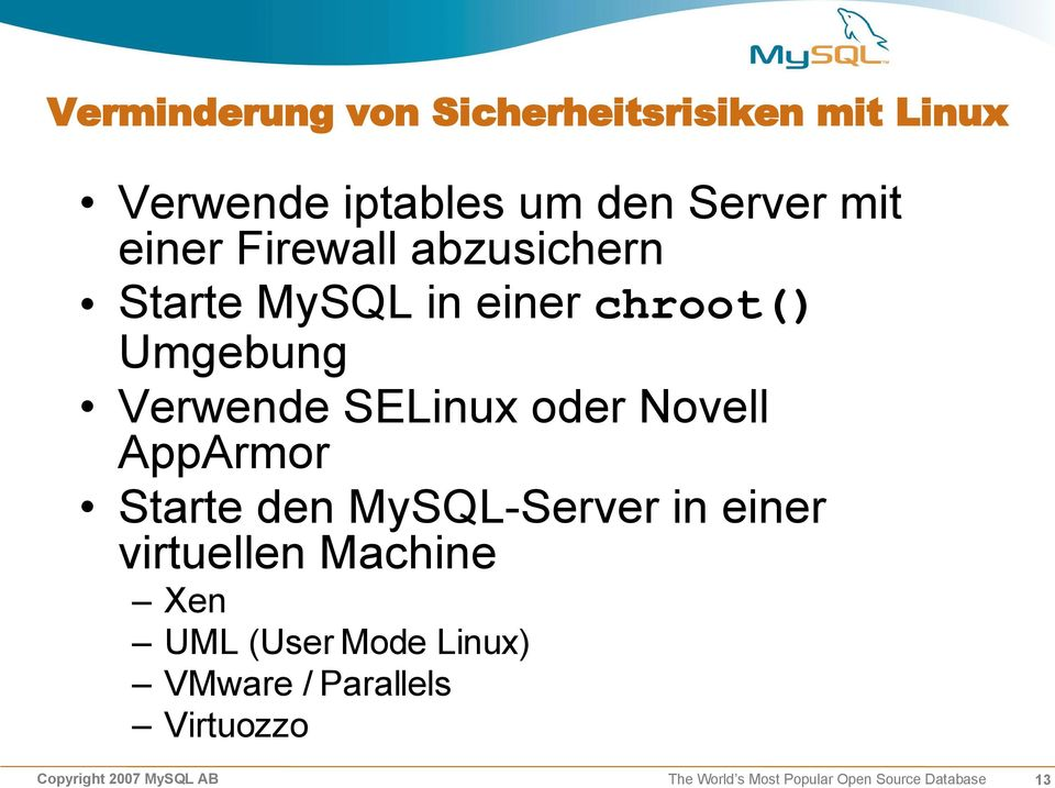 AppArmor Starte den MySQL-Server in einer virtuellen Machine Xen UML (User Mode Linux)